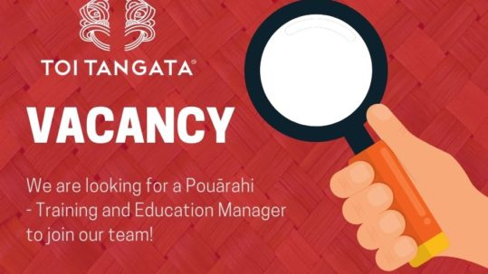 Toi Tangata Vacancy: Pouārahi Training and education manager